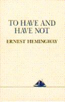 To Have and Have Not