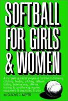 Softball For Girls & Women
