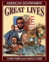 Great Lives :  American Government