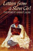 Letters From A Slave Girl
