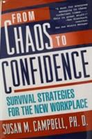 From Chaos To Confidence