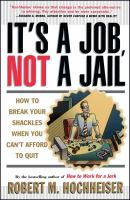 It's A Job, Not A Jail