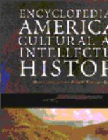 Encyclopedia of American Cultural & Intellectual History