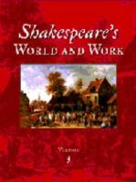 Shakespeare's World and Work