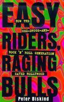 Easy Riders, Raging Bulls