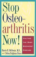 Stop Osteoarthritis Now!