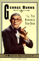 George Burns and the Hundred-year Dash