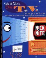 Nick at Nite's Classic TV Companion