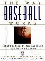 The Way Baseball Works