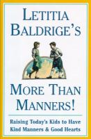 Letitia Baldrige's More Than Manners!