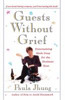 Guests Without Grief