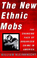 The New Ethnic Mobs