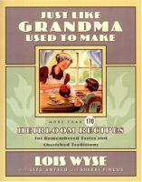 Just Like Grandma Used to Make