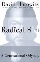 Radical son : a generational odyssey