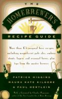 The Homebrewer's Recipe Guide