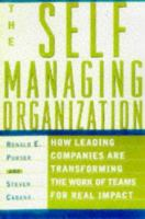 The Self Managing Organization