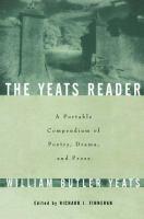 The Yeats Reader