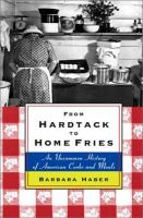 From Hardtack To Home Fries