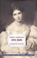 Fanny Kemble's Civil Wars