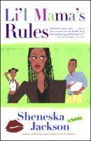 Li'l Mama's Rules