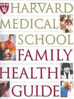 The Harvard Medical School Family Health Guide