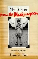 My Sister From the Black Lagoon