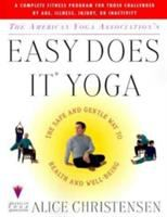 The American Yoga Association's Easy Does It Yoga