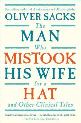 Cover image for The Man Who Mistook His Wife for A Hat and Other Clinical Tales