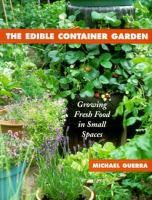The Edible Container Garden