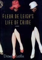 Fleur De Leigh's Life of Crime