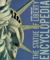 The Statue of Liberty Encyclopedia
