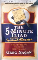 The Five-minute Iliad and Other Instant Classics