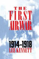 The First Air War 1914-1918