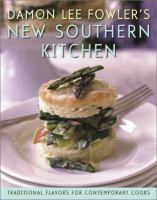 Damon Lee Fowler's New Southern Kitchen