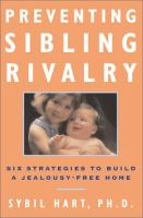Preventing Sibling Rivalry