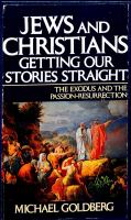 Jews and Christians, Getting Our Stories Straight