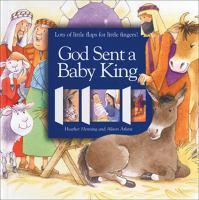 God Sent A Baby King