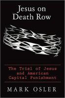 Jesus on Death Row