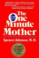 The One Minute Mother