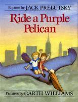 Ride A Purple Pelican