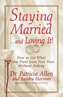 Staying Married -- and Loving It