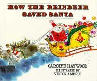 How the Reindeer Saved Santa