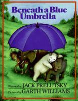 Beneath A Blue Umbrella