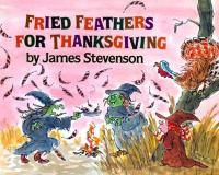 Fried Feathers for Thanksgiving