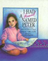 I Had A Friend Named Peter