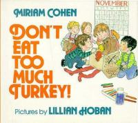 Don't Eat Too Much Turkey!