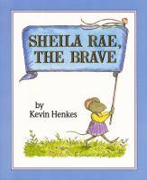 Sheila Rae, the Brave