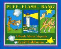 Puff-- Flash-- Bang!