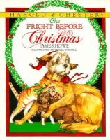 Harold & Chester in The Fright Before Christmas