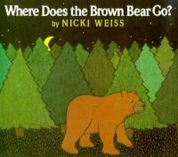 Where Does the Brown Bear Go?